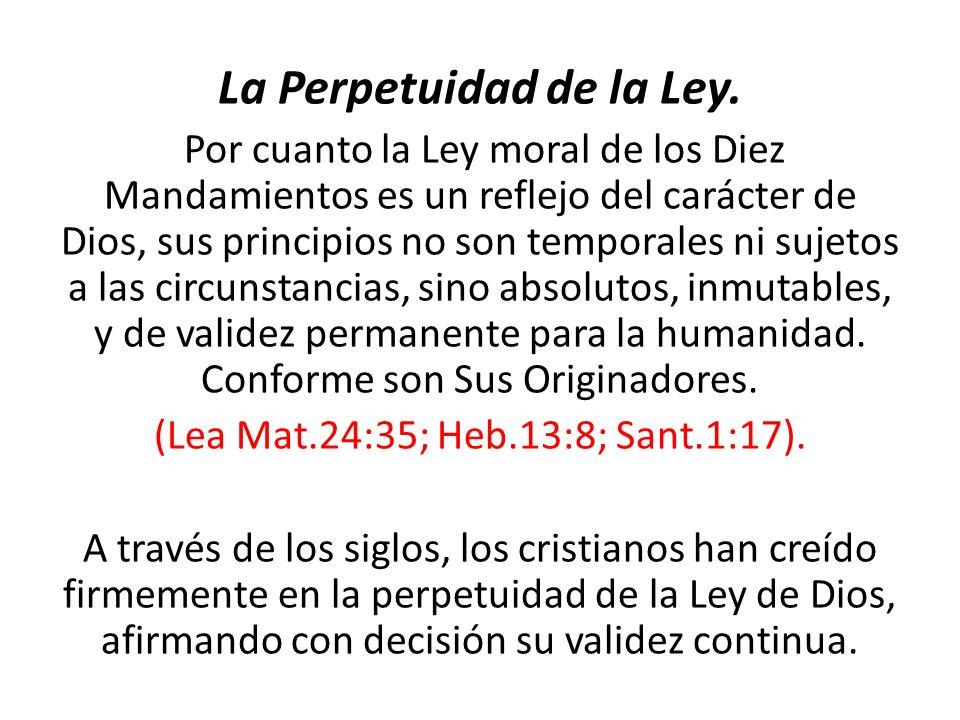 La Perpetuidad de la Ley.