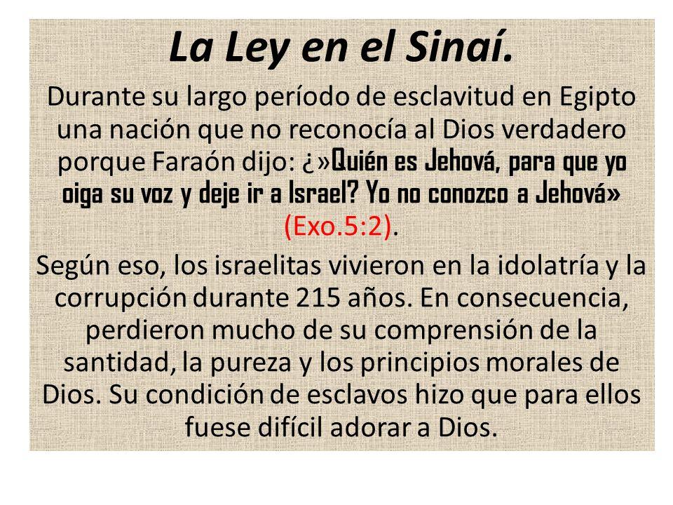 La Ley en el Sinaí.