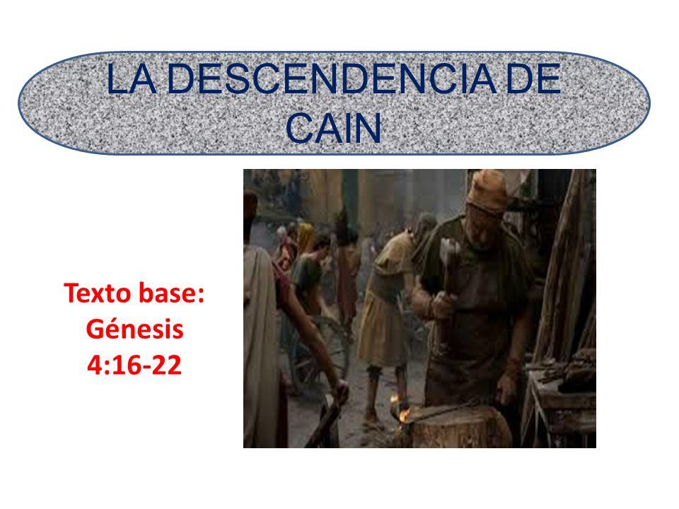 LA DESCENDENCIA DE CAIN