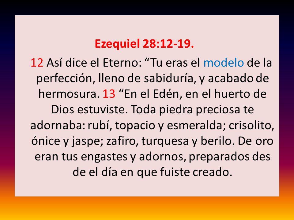 Ezequiel 28:12-19.