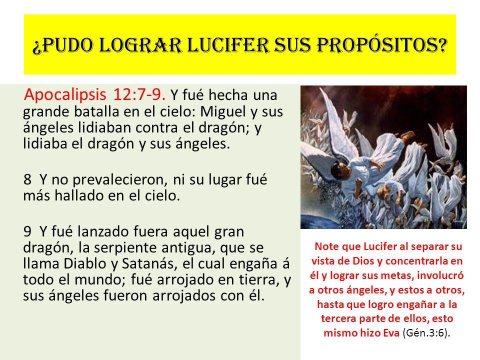 ¿Pudo lograr Lucifer sus propósitos
