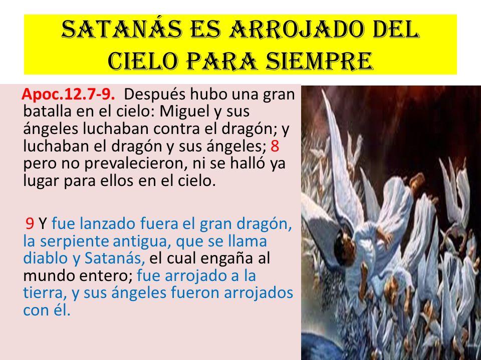 Satanás es arrojado del cielo para siempre