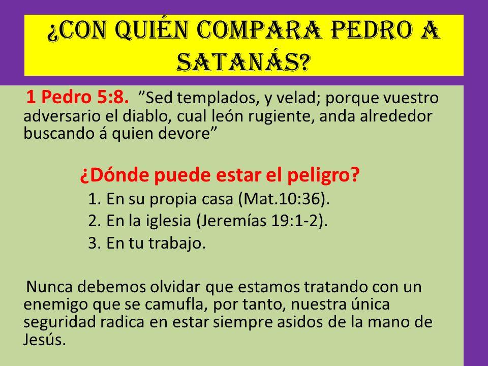 ¿Con quién compara Pedro a Satanás