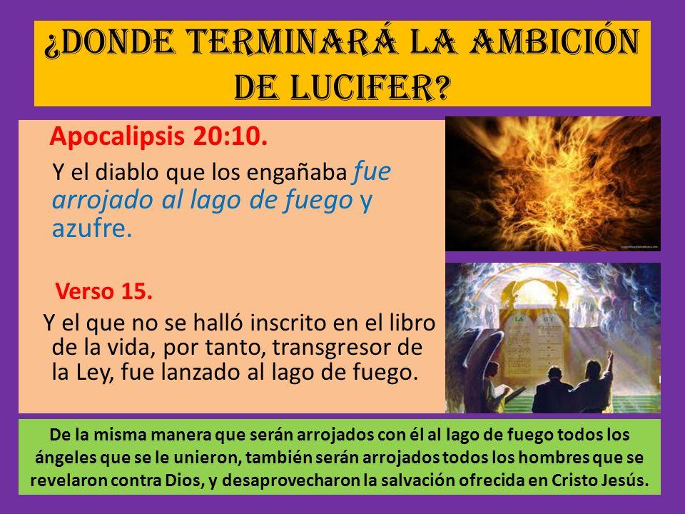 ¿Donde terminará la ambición de Lucifer