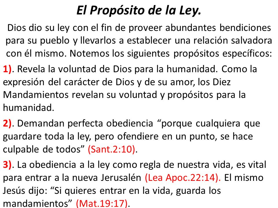 El Propósito de la Ley.