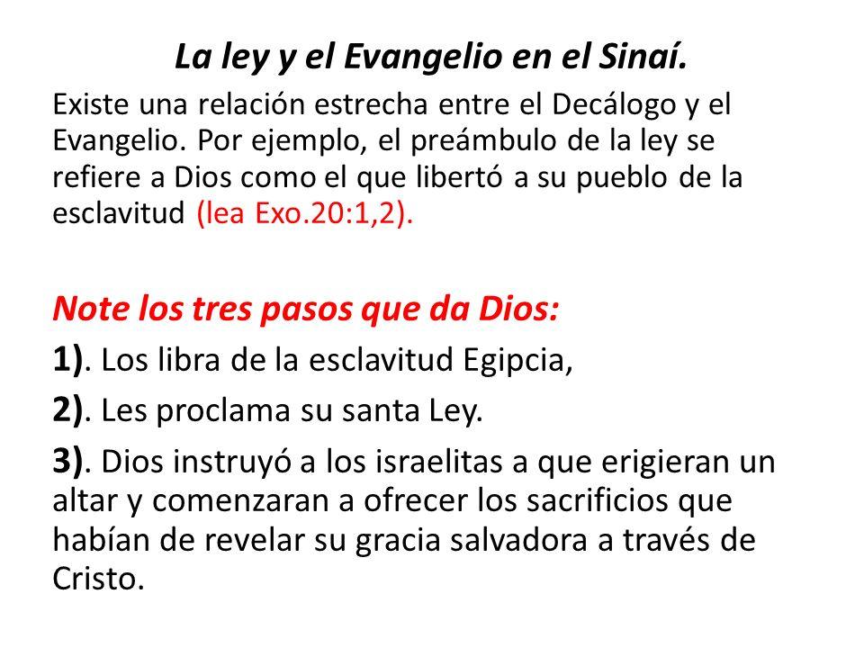 La ley y el Evangelio en el Sinaí.