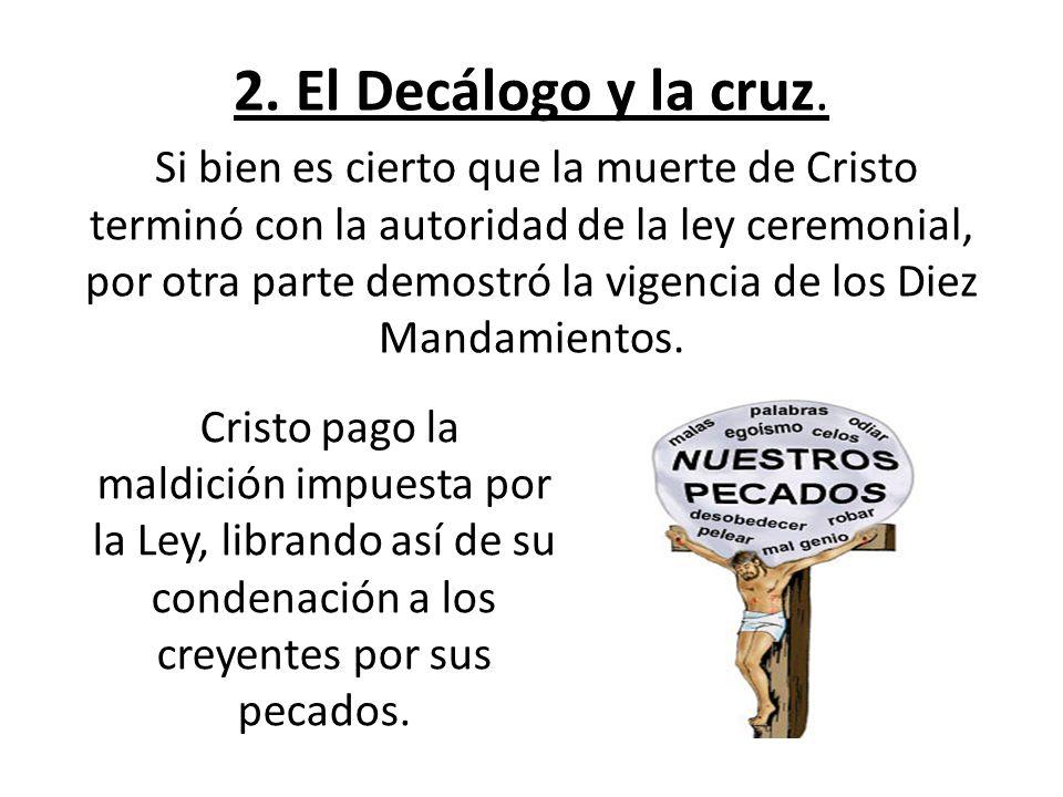 2. El Decálogo y la cruz.