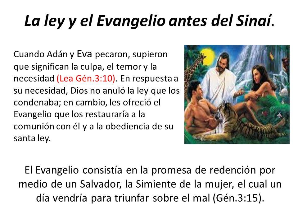 La ley y el Evangelio antes del Sinaí.