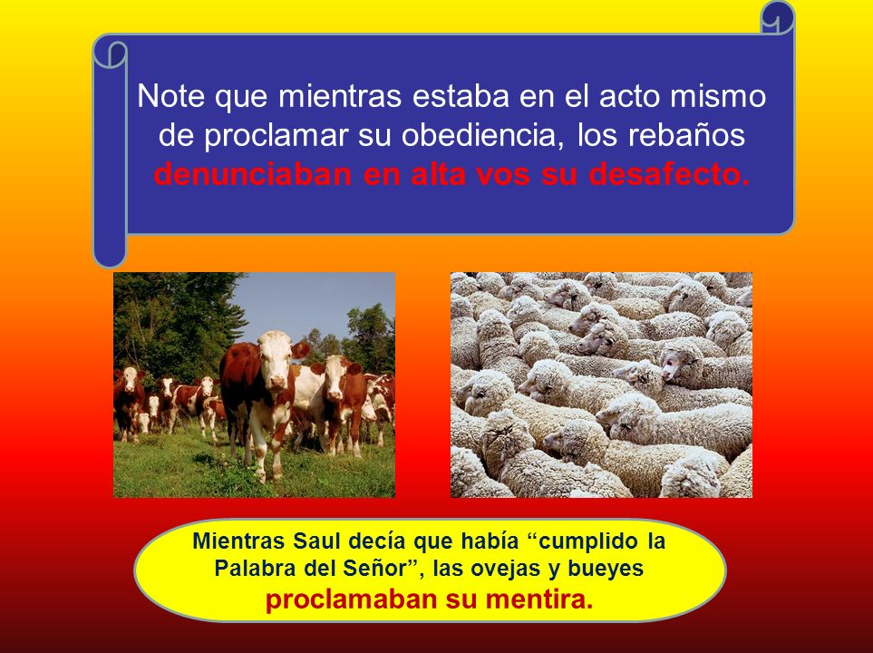 Note que mientras estaba en el acto mismo de proclamar su obediencia, los rebaños denunciaban en alta vos su desafecto.