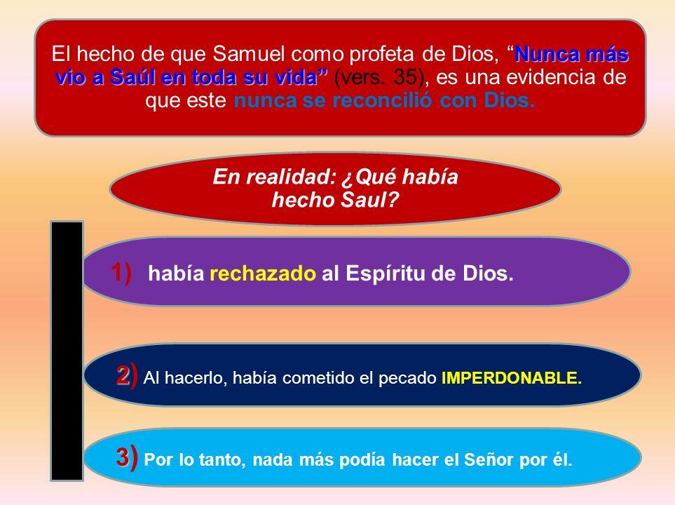 En realidad: ¿Qué había hecho Saul