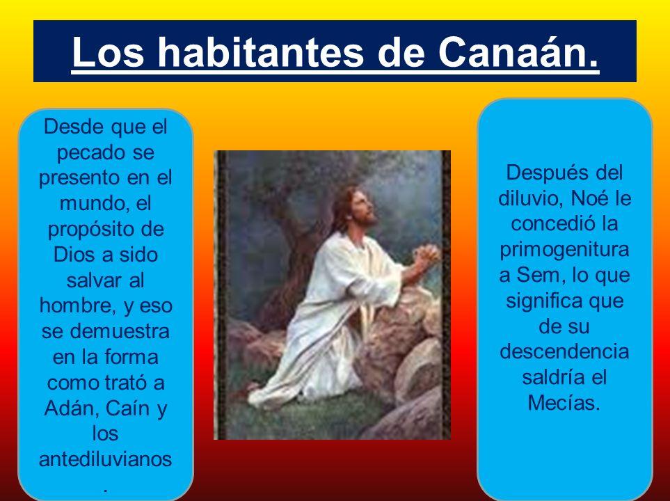 Los habitantes de Canaán.