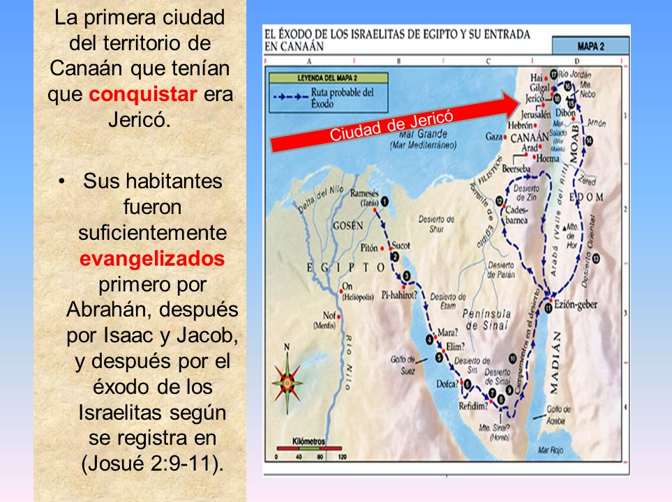 La primera ciudad del territorio de Canaán que tenían que conquistar era Jericó.