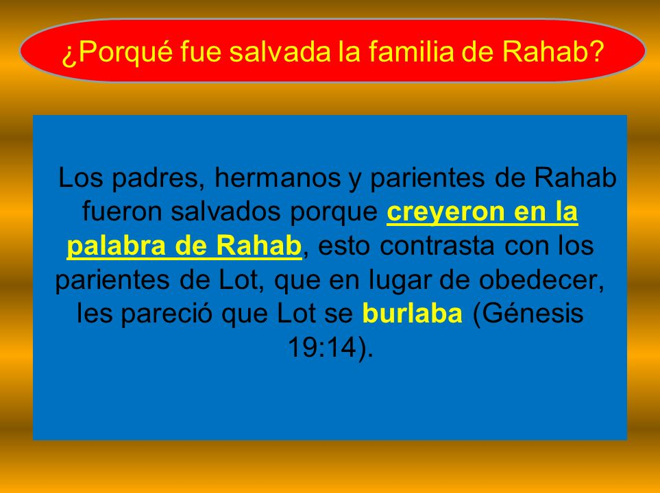 ¿Porqué fue salvada la familia de Rahab