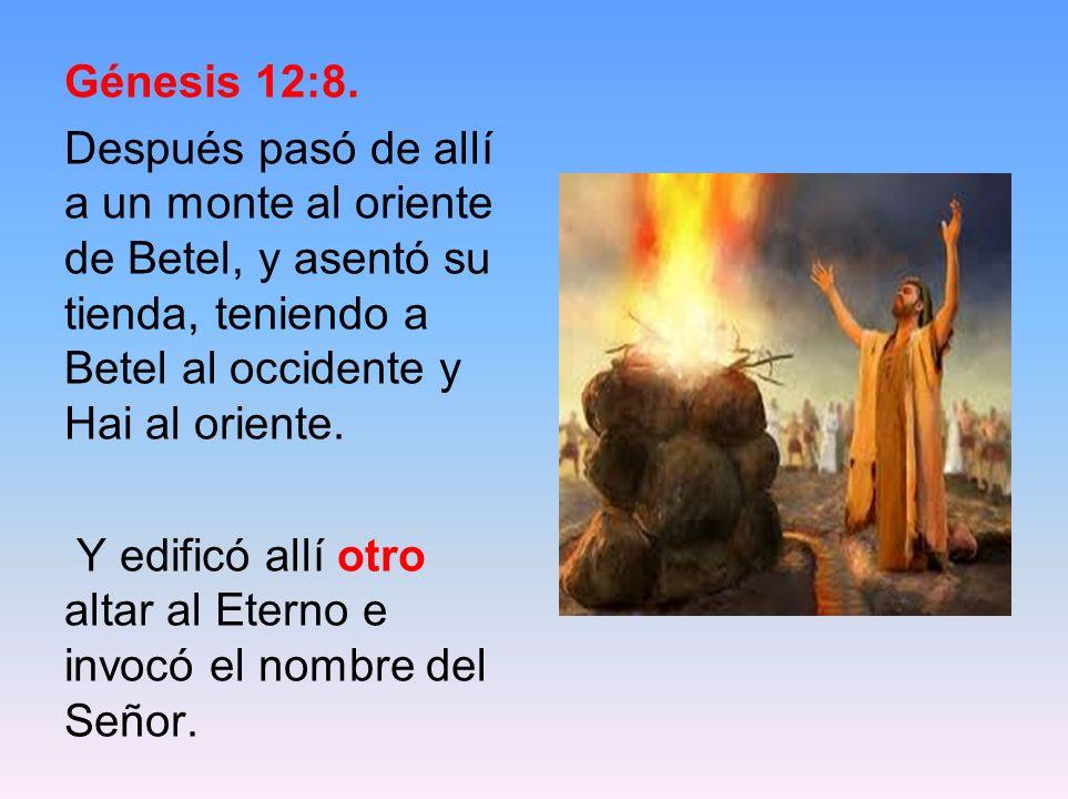 Génesis 12:8.