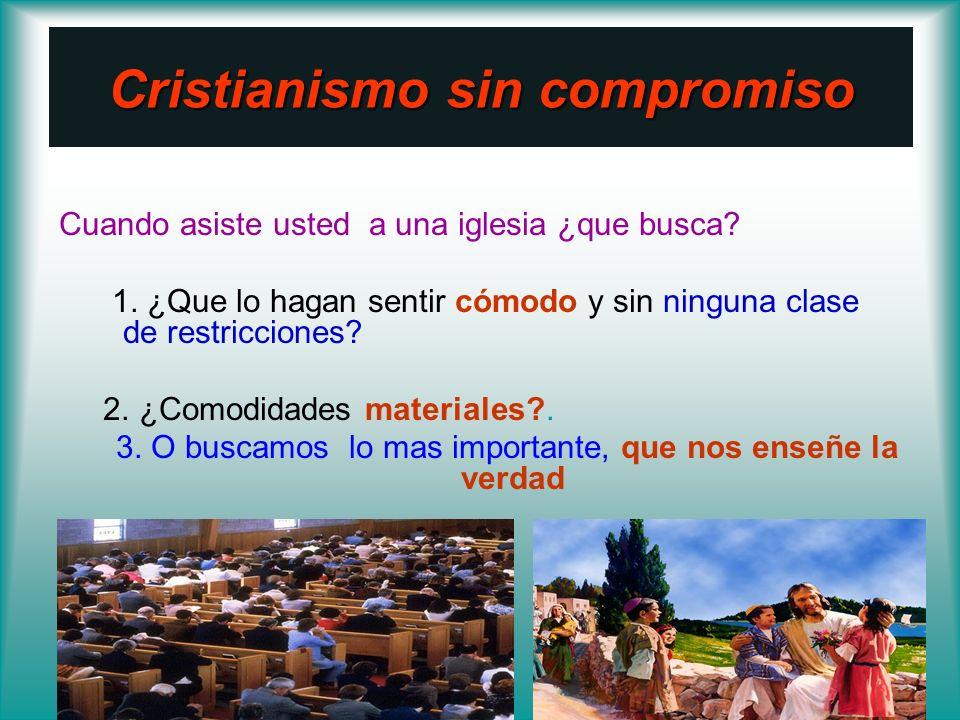 Cristianismo sin compromiso