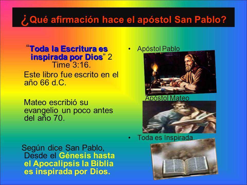 ¿Qué afirmación hace el apóstol San Pablo
