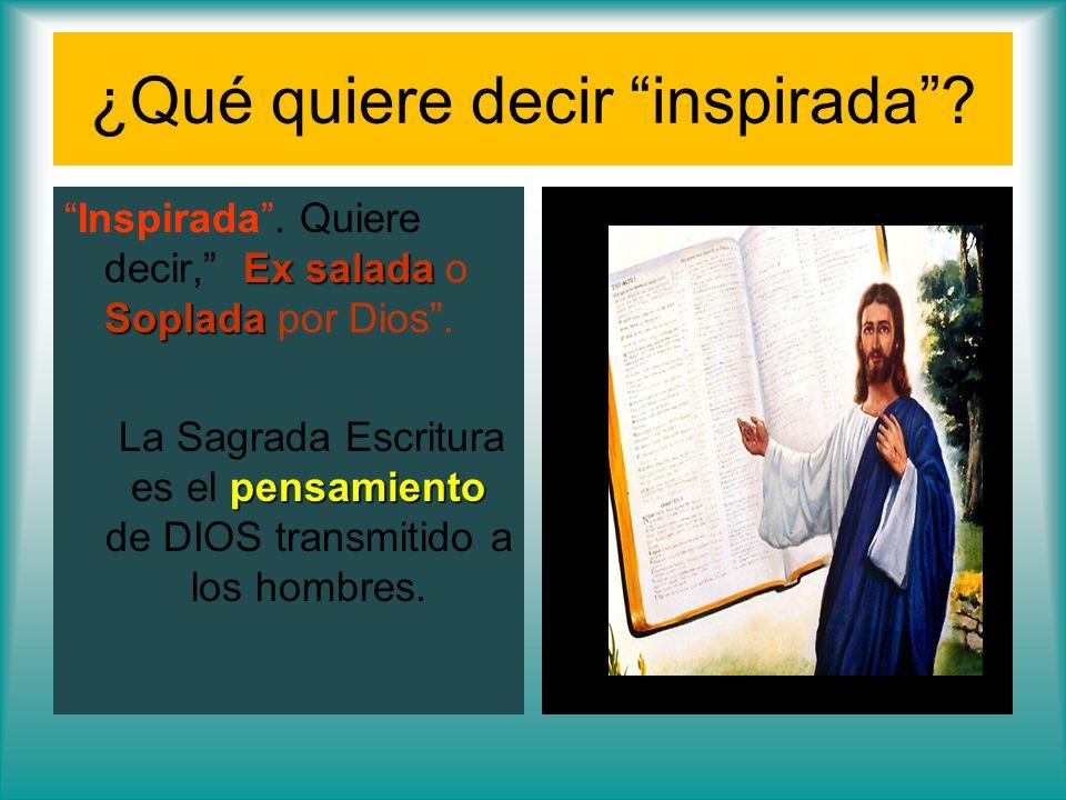 ¿Qué quiere decir inspirada