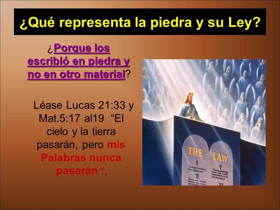 ¿Qué representa la piedra y su Ley
