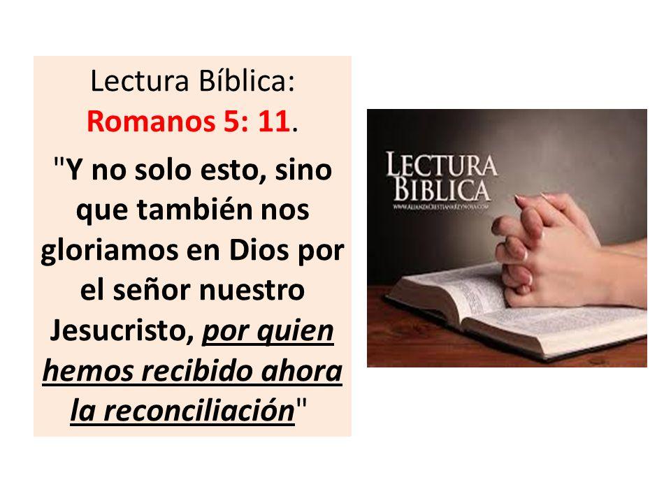 Lectura Bíblica: Romanos 5: 11