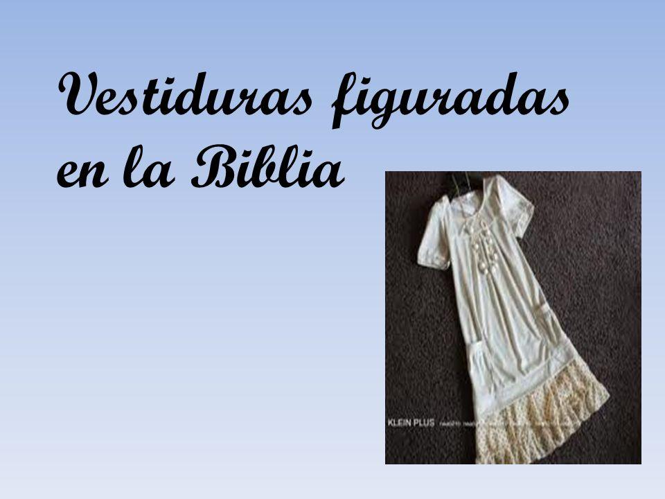 Vestiduras figuradas en la Biblia