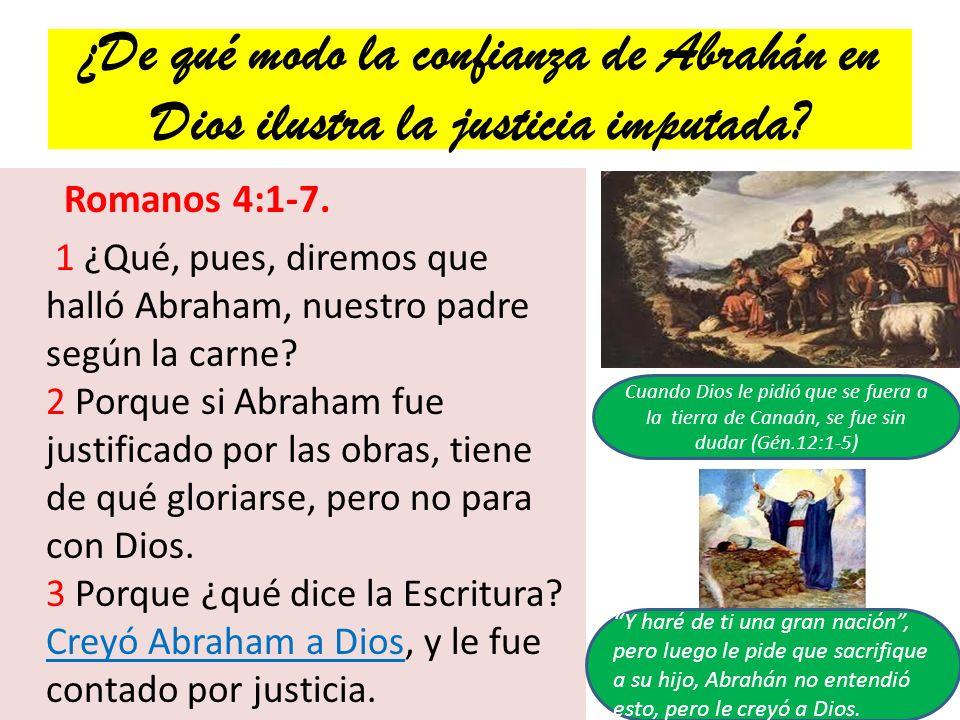 ¿De qué modo la confianza de Abrahán en Dios ilustra la justicia imputada