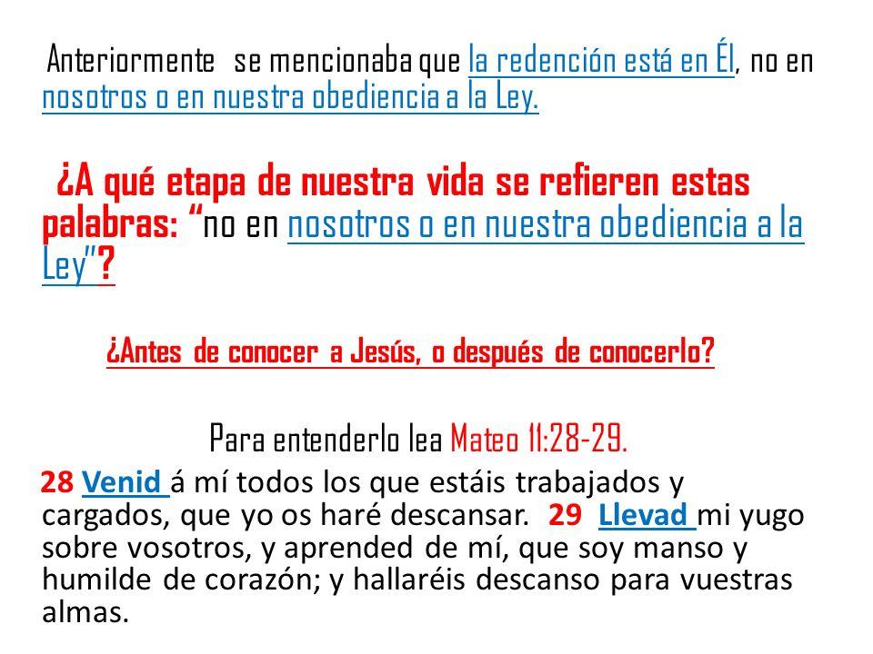 Para entenderlo lea Mateo 11:28-29.