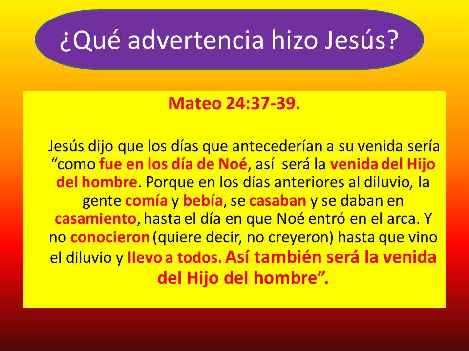 ¿Qué advertencia hizo Jesús
