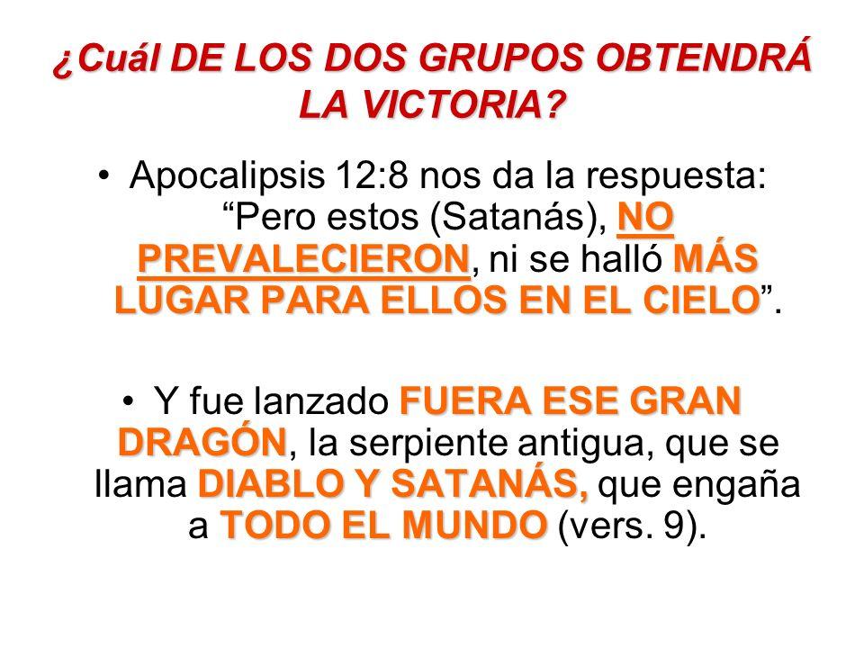 ¿Cuál DE LOS DOS GRUPOS OBTENDRÁ LA VICTORIA
