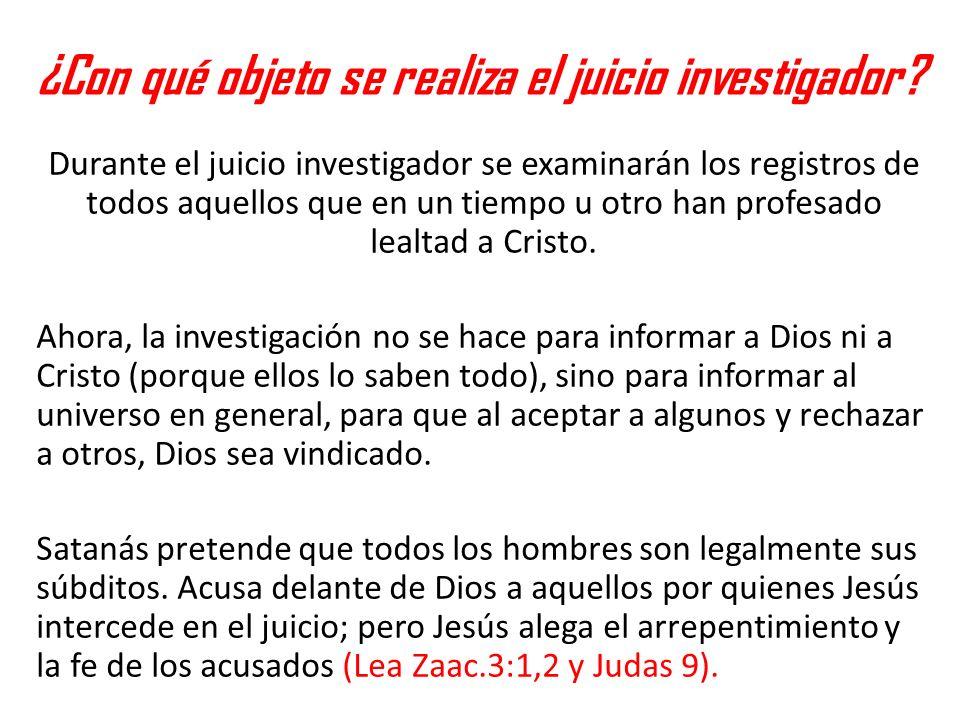 ¿Con qué objeto se realiza el juicio investigador