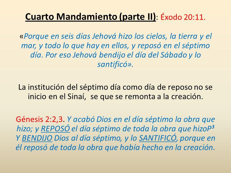 Cuarto Mandamiento (parte II): Éxodo 20:11