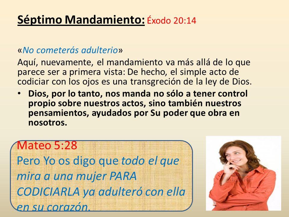 Séptimo Mandamiento: Éxodo 20:14 «No cometerás adulterio»