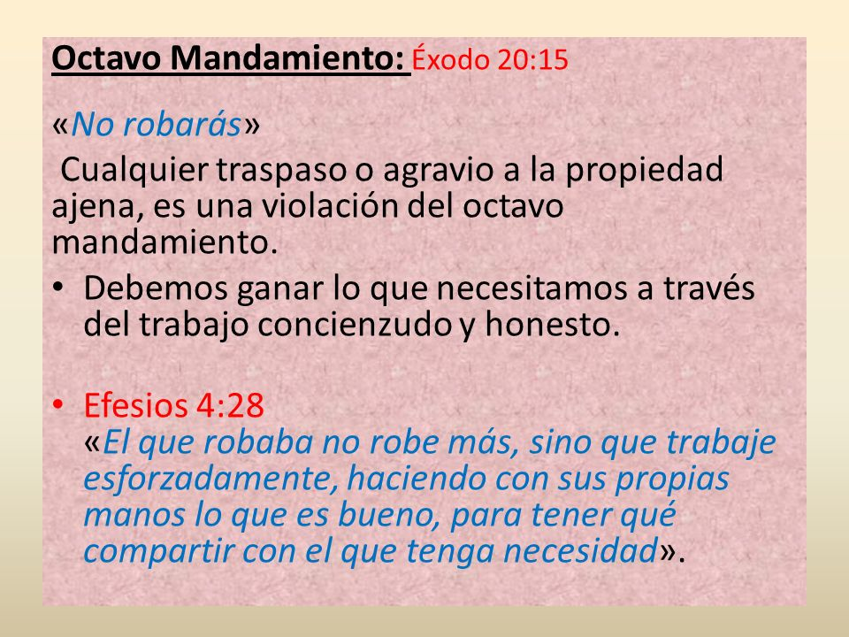 Octavo Mandamiento: Éxodo 20:15 «No robarás»