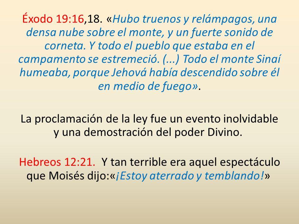 Éxodo 19:16,18.