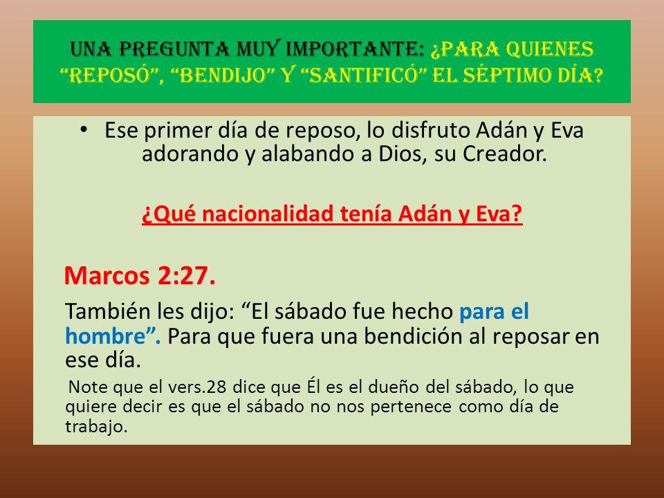 ¿Qué nacionalidad tenía Adán y Eva