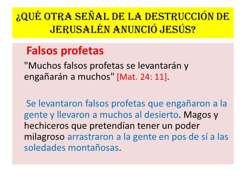 ¿Qué otra señal de la destrucción de Jerusalén anunció Jesús