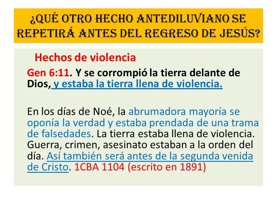 ¿Qué otro hecho antediluviano se repetirá antes del regreso de Jesús