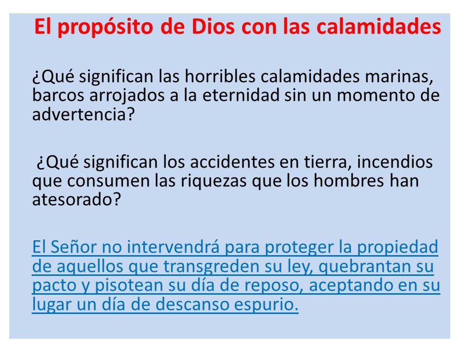 El propósito de Dios con las calamidades