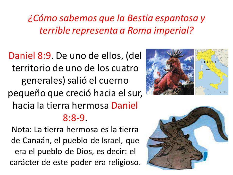¿Cómo sabemos que la Bestia espantosa y terrible representa a Roma imperial