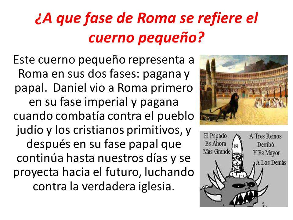 ¿A que fase de Roma se refiere el cuerno pequeño