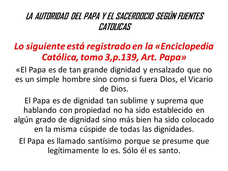 LA AUTORIDAD DEL PAPA Y EL SACERDOCIO SEGÚN FUENTES CATOLICAS