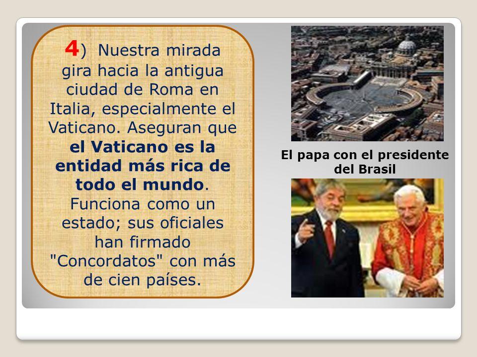 El papa con el presidente del Brasil