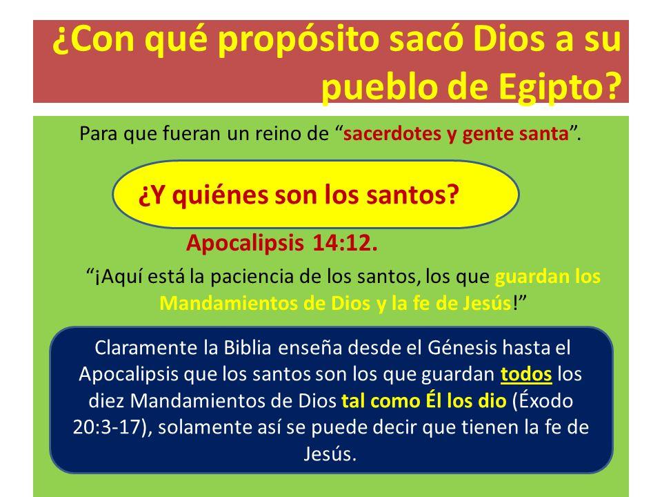 ¿Con qué propósito sacó Dios a su pueblo de Egipto