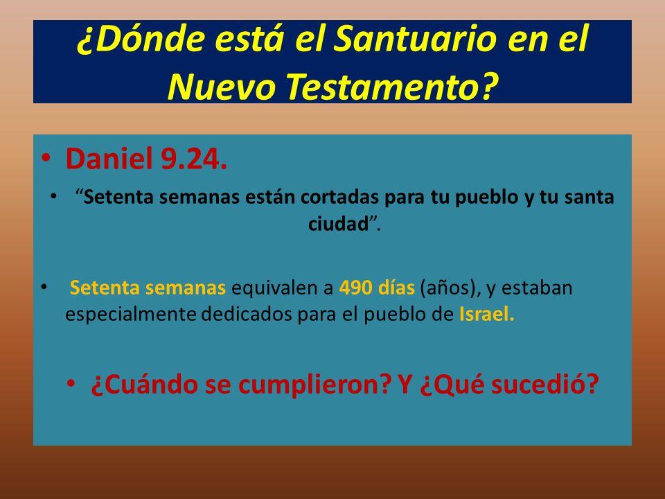 ¿Dónde está el Santuario en el Nuevo Testamento