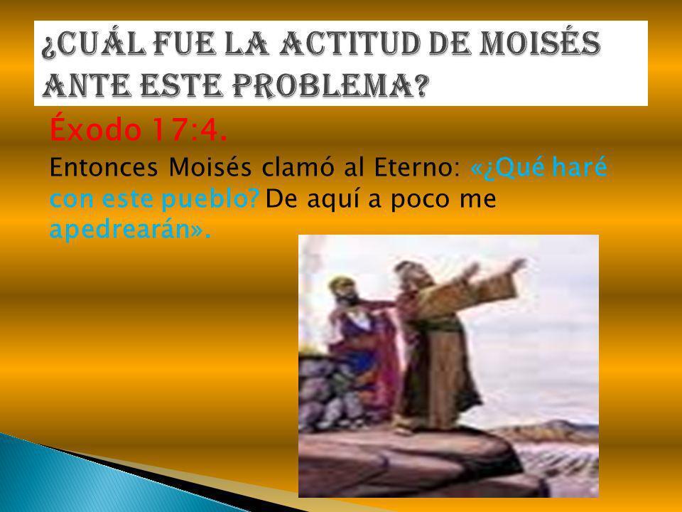 ¿Cuál fue la actitud de Moisés ante este problema
