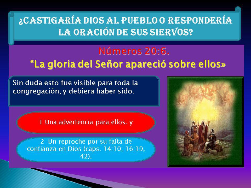 ¿Castigaría Dios al pueblo o respondería la oración de sus siervos