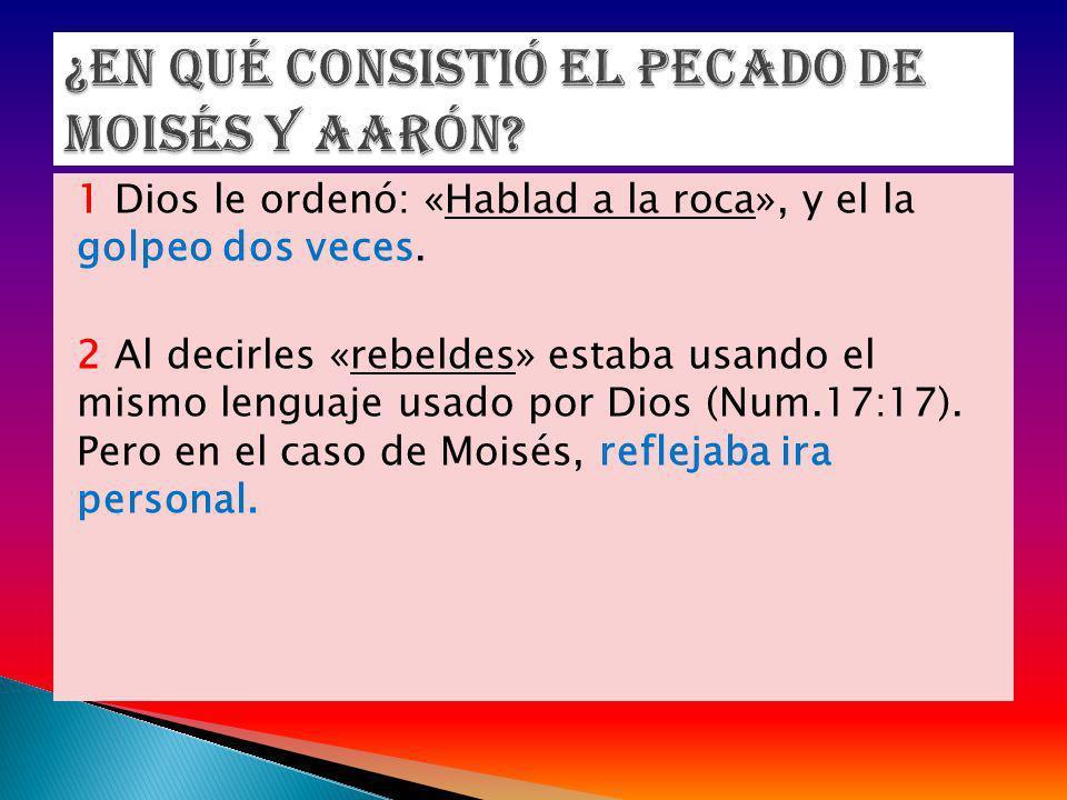 ¿En qué consistió el pecado de Moisés y Aarón