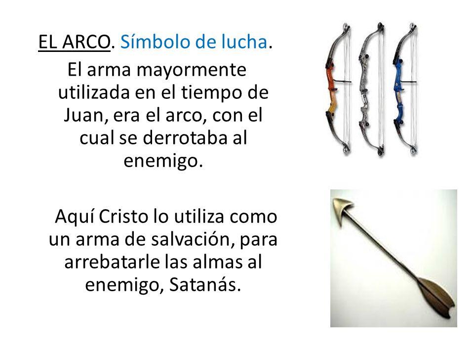 EL ARCO. Símbolo de lucha.