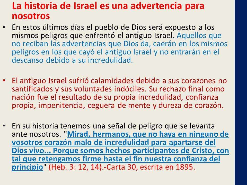 La historia de Israel es una advertencia para nosotros