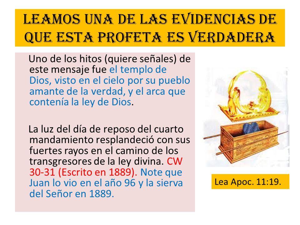 Leamos una de las evidencias de que esta profeta es verdadera