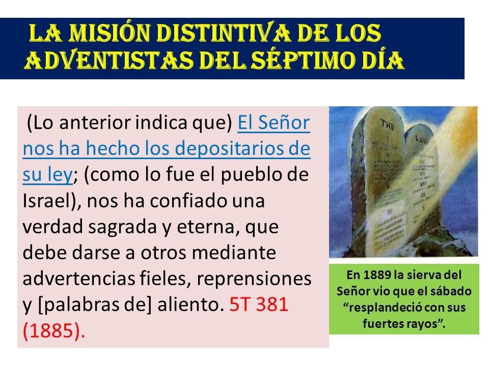La misión distintiva de los adventistas del séptimo día